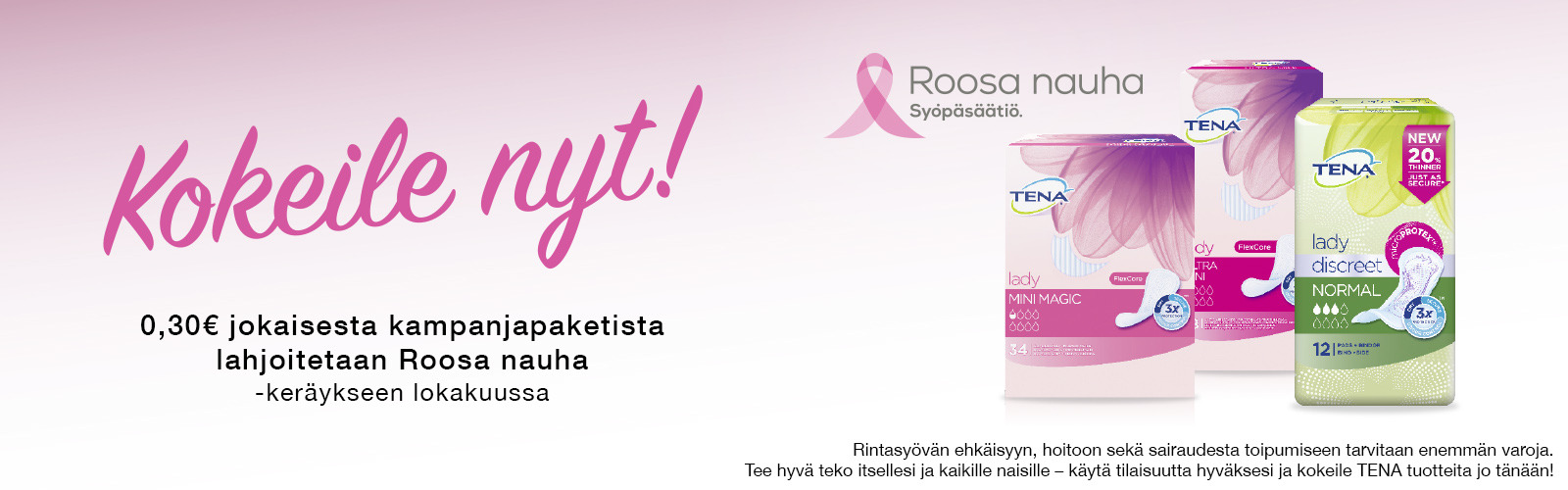 TENA Lady tukee Roosa nauha -kampanjaa