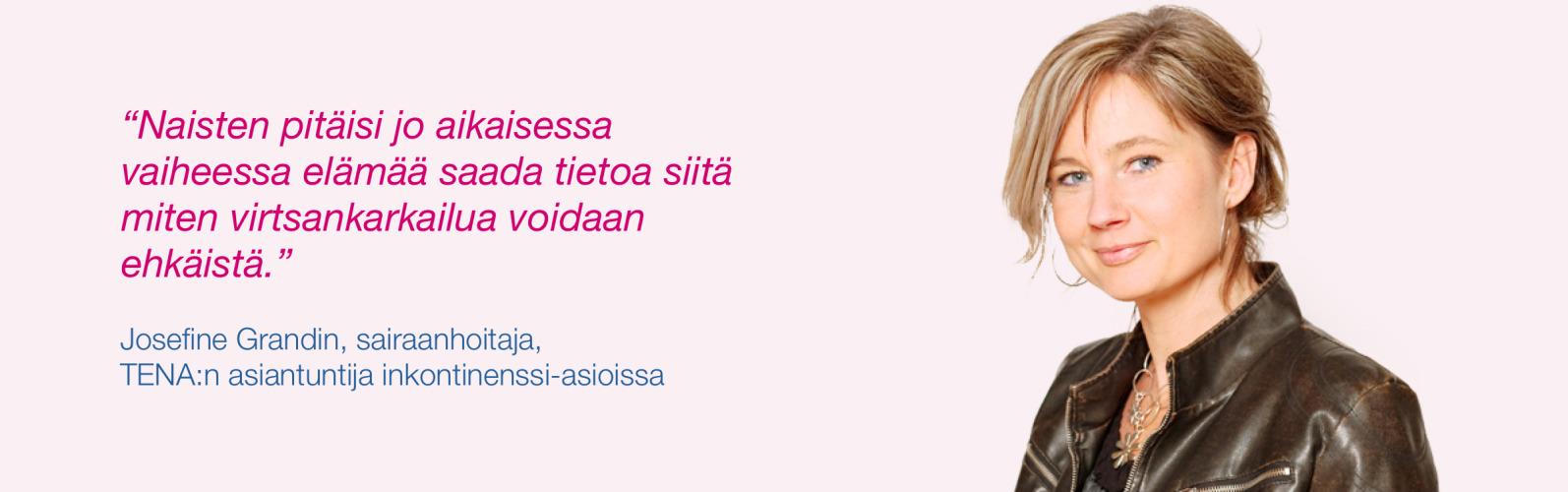 Josefine Grandin, sairaanhoitaja ja TENA:n inkontinenssin asiantuntija